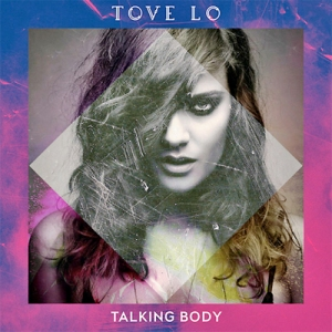 tove-lo-talking-body