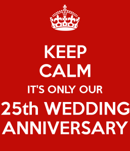 keep-calm-it-s-only-our-25th-wedding-anniversary-4